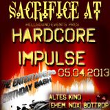 SACRIFICE AT HARDCORE IMPULSE 05.04.2013 ALTES KINO BOTTROP