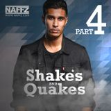 Naffz - Shakes And Quakes #4