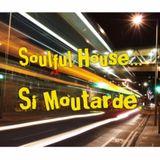 Soulful House...