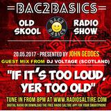 Dj Voltage - Old Skool Guest Mix For Bac2Basics 20/5/2017 Free Download