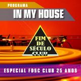 Programa In my House #004 by Gito Especial FDSC