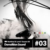 Demolition Sound Radio Show 7/12/14 (northical & lorrd)