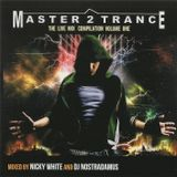 Master2Trance (aka Dj Nostradamus b2b Dj Faktor Z) - The Live Mix Compilation Volume One