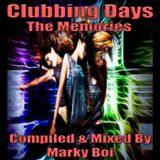 Marky Boi - Clubbing Days The Memories