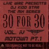 30 for 30 Series - Motown Pt. 1 - Vol. IV