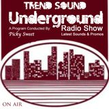 Trend Sound Underground by Picky Sweet // 100% of Pure House Sensations // Hms.-Radio