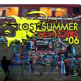 Lost Summer Sessions #6