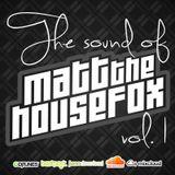 Sound of MATT THE HOUSE FOX vol.1