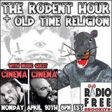 The Rodent Hour Ep. #22 Season 4 - Cinema Cinema