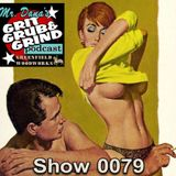 Mr. Dana's GRIT GRUB & GRIND Show 0079