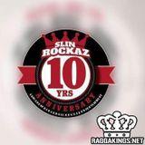 Slin Rockaz 10yr Anniversary Dance: LP Intl, Big Mama Sound, Deebuzz Sound, Teacha Dee, General Good
