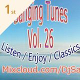 """\o/"" DJ SA Banging Tunes 26 ""\o/"" Listen Enjoy Classics"