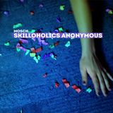 Skilloholics Anonymous (mixed by mosch)