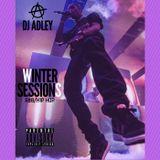 DJ ADLEY #WINTERSESSIONS HIP-HOP/RNB MIX