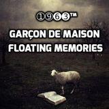 Garçon de Maison - Floating Memories   ➀➈➏➌™