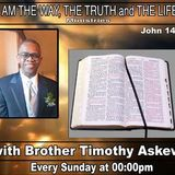 The Way, The Truth, and the Life Ministry with Brother Timothy  on www.JesusOnlyRadio.com