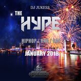 @DJ_Jukess - #TheHypeMix Rap, Hip-Hop and R&B January '18