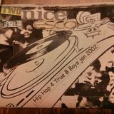 2nice feat dj esco - hip hop for true b-boys 2002