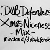 Dub Defenders - Xmas Niceness Mix