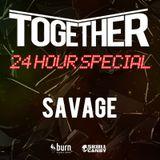Savage Ft MC Fantom @ TOGETHER LIVE STREAM 24 HOUR SPECIAL