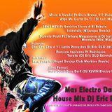 Mas Electro Dance House Mix Eric DLQ