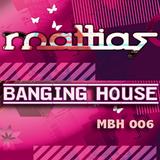 Mattias Banging House 006