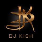 DJ KISH 4EVA- ISSA JAM