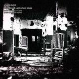 Xrsate Dutch - Abandoned Sanitarium Blues