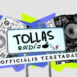 TOLLAS RÁDIÓ - OFFICIÁLIS TESZTADÁS /03.06.2014
