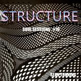 STRUCTURE - Soul Sessions #16