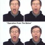 """Sigtryggur Berg Sigmarsson - """"Operation From The Below"""""""