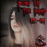 Pump Up The Blood (Mixtape) - EP. 01 [Specter666]