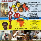 Sugar Minott's Youth Promotion - RastFM #LoveReggaeMusic Show 22 18/11/2017