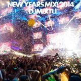 New Year's Mix! 2014 [DjMixtli]