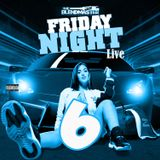 Friday Night Live 6 soundtrack
