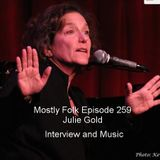 Mostly Folk Episode 259 Julie Gold - Interview and Music