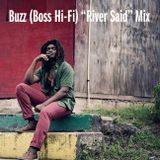 """Buzz (Boss Hi-Fi) """"River Said"""" Mix"""
