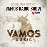 Vamos Radio Show By Rio Dela Duna 38#