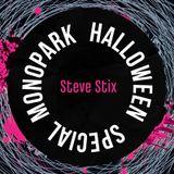 Steve Stix @ Halloween Monopark 2013