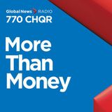 Global News / 770 CHQR - More Than Money - Moving south of the border