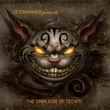 TEXHOMAH presents - The Dark Side of Techno