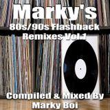Marky Boi - Marky's 80s-90s Flashback Remixes Vol 1
