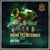 Splendid - Drunk Till December 2013 (Reggae)