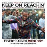 KEEP ON REACHIN' Underground Gospel House (Veterans Day Weekend) November 2017 Mix