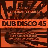 DUB DISCO 45: 2018-05-05: Original Formula featuring ECU
