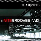 :: nitegrooves mix | Deep House, Tech House & Progressive House | 10/2016