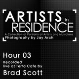 Artists in Residence: Hour 3 by Brad Scott