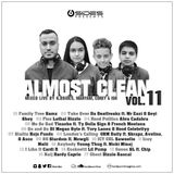 Almost Clean Volume 11 Mixed Live By K.Bsides, Maryam, Corey & Ish