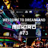 mektro - Welcome to Dreamland 73