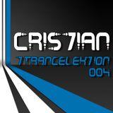 CRIS7IAN - Trancelektion 004